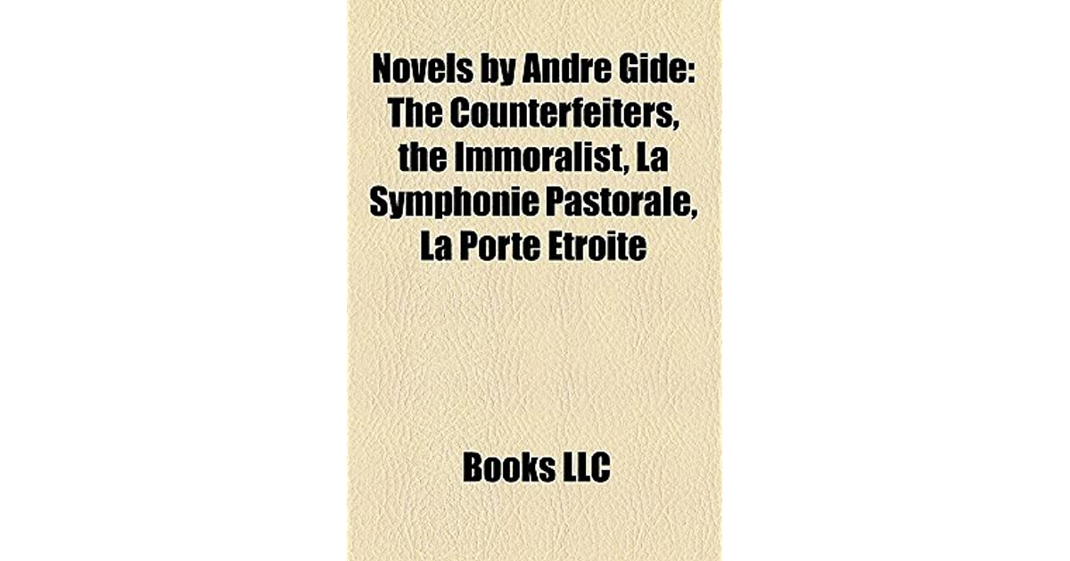 Le Meilleur Novels By André Gide The Counterfeiters The Immoralist Ce Mois Ci