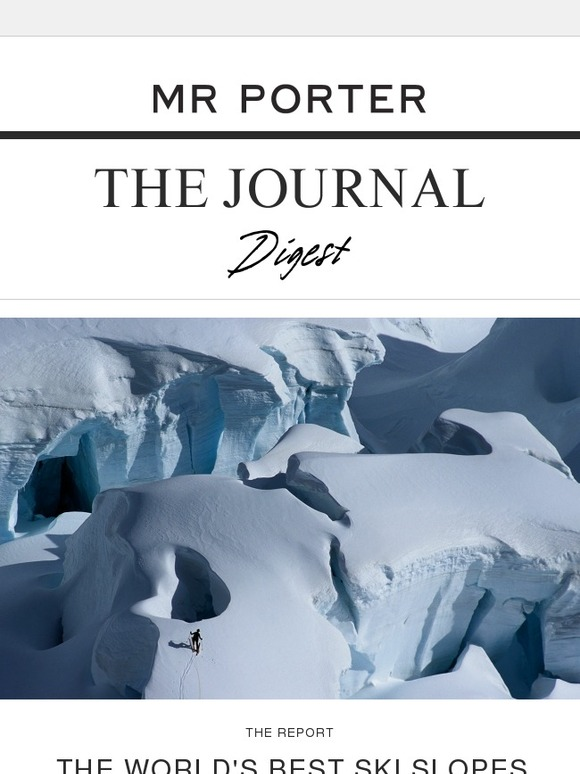 Le Meilleur Mr Porter The World S Most Beautiful Ski Slopes How To Ce Mois Ci