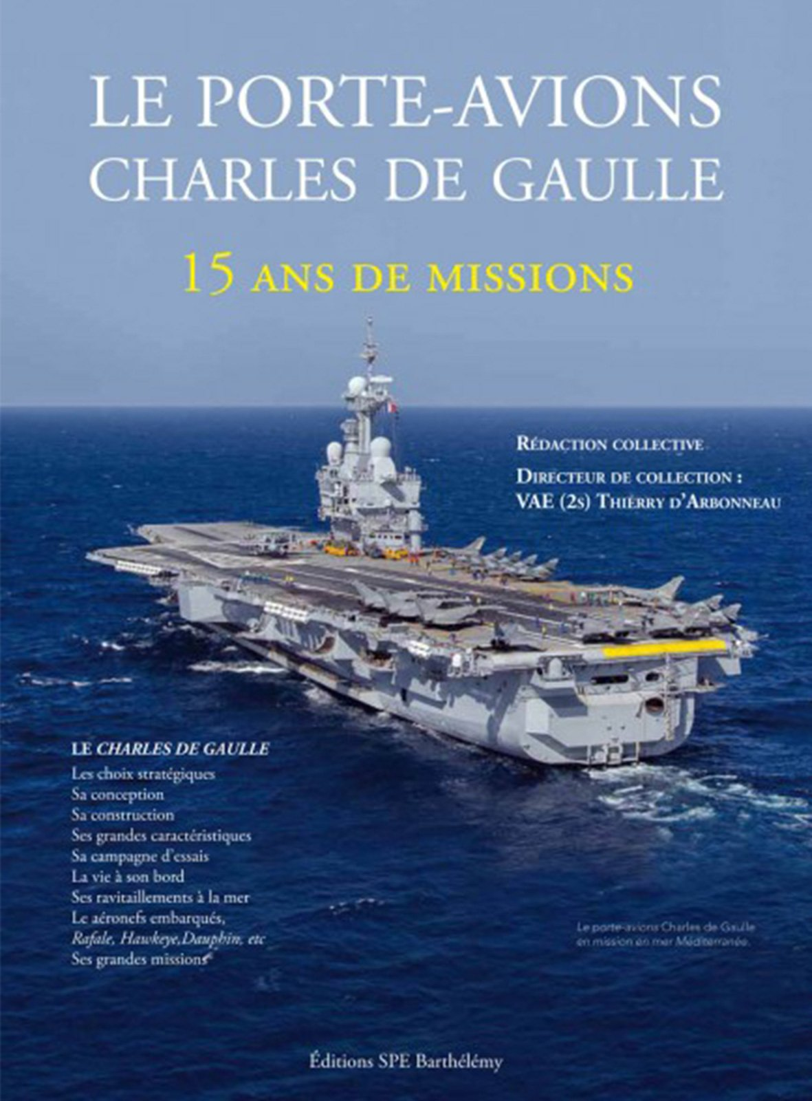 "Le Meilleur Book ""The Charles De Gaulle Aircraft Carrier 15 Years Of Ce Mois Ci"