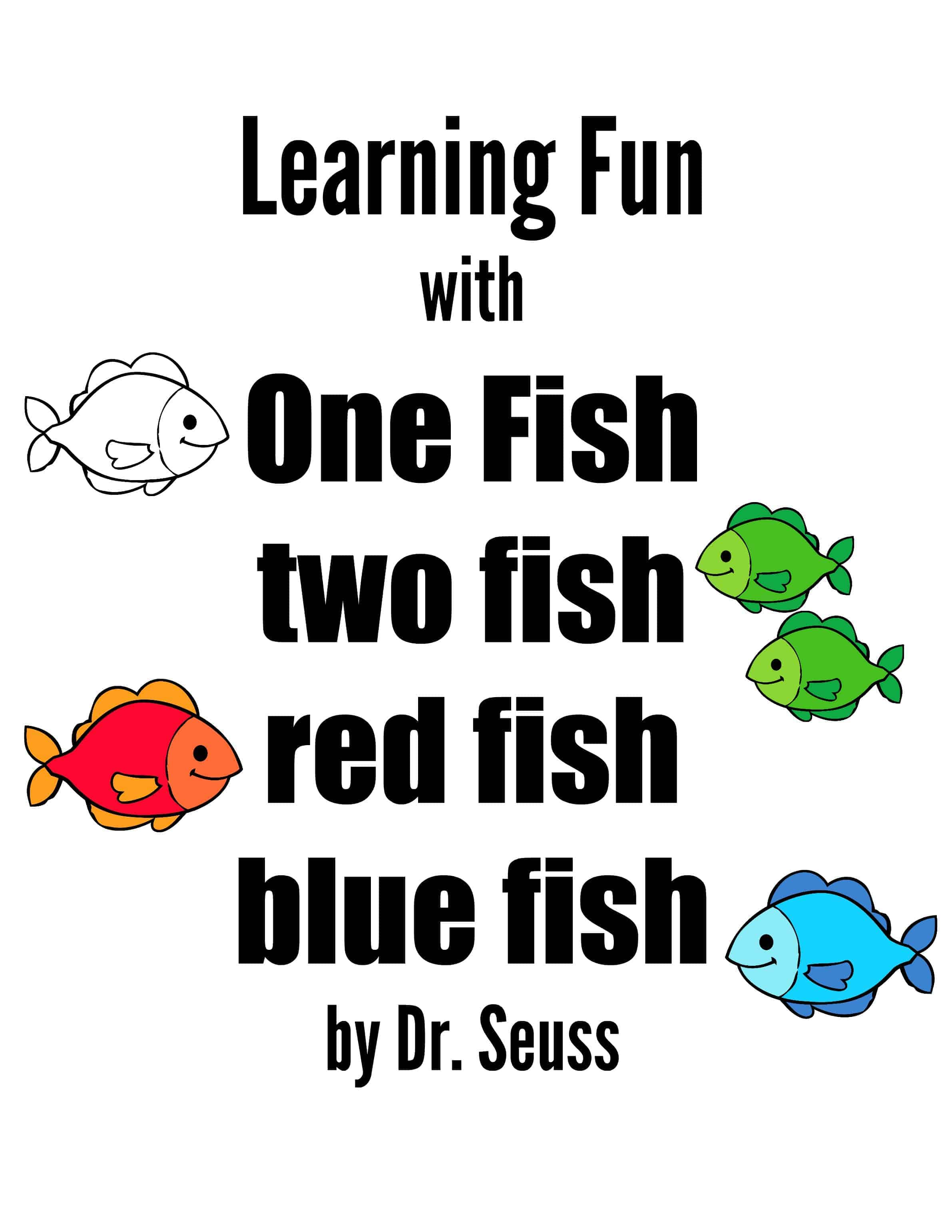 Learning Fun With One Fish Two Fish By Dr Seuss