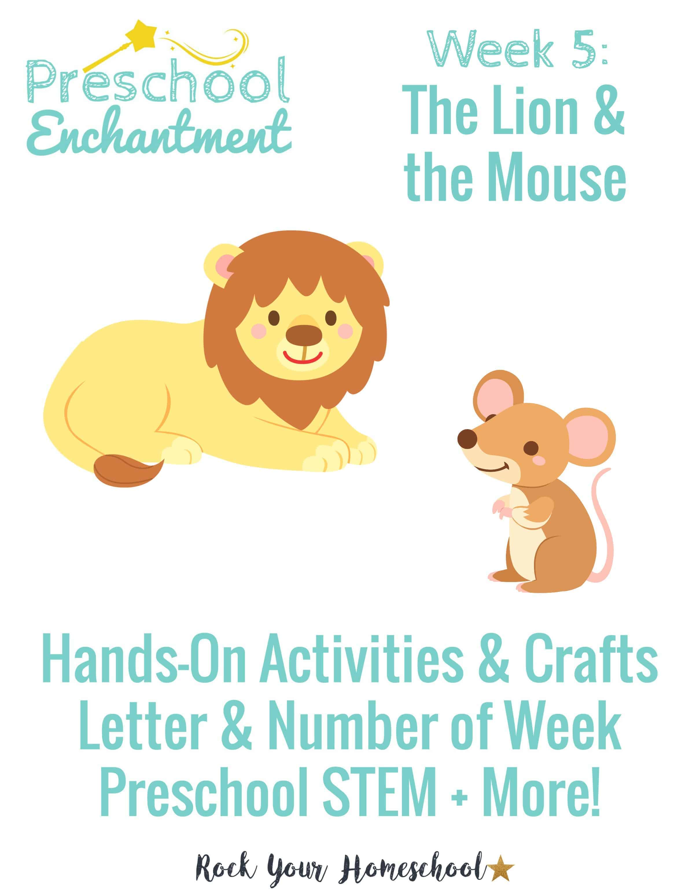 Preschool Enchantment Week 5 The Lion Amp The Mouse