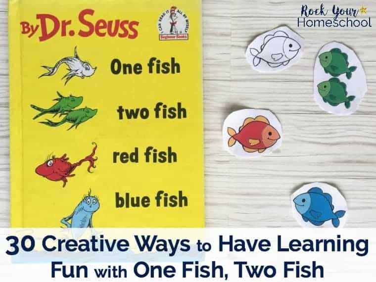 30 Creative Ways to Have Learning Fun with One Fish, Two Fish - Rock ...