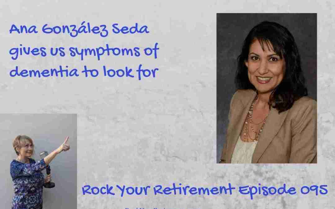 Symptoms of Dementia: Episode 095