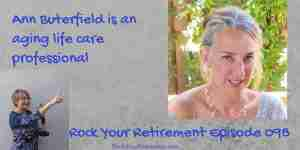 Episode Image of Ann Butterfield who talks about Aging Life Care Managers and how they can help.