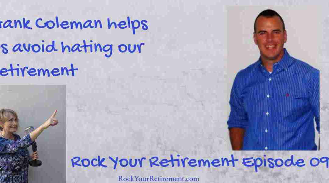 Avoid an Unhappy Retirement: Episode 094