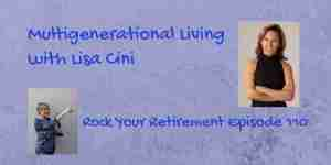 multigenerational living with Lisa Cini