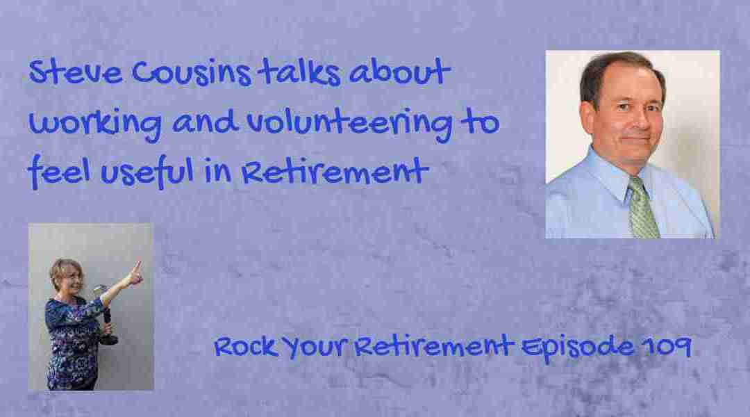 What Does Your Retirement Life Look Like? Episode 109