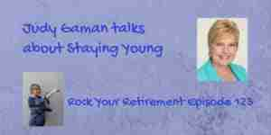 Judy Gaman discusses longevity and staying young