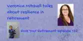 Veronica Mitchell talks about resilience in retirement