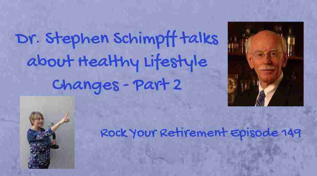 Healthy Lifestyle Changes – Part 2: Episode 149