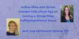 Kathe Kline and Jonna Overson talk about a Stress-Free Multigenerational Family