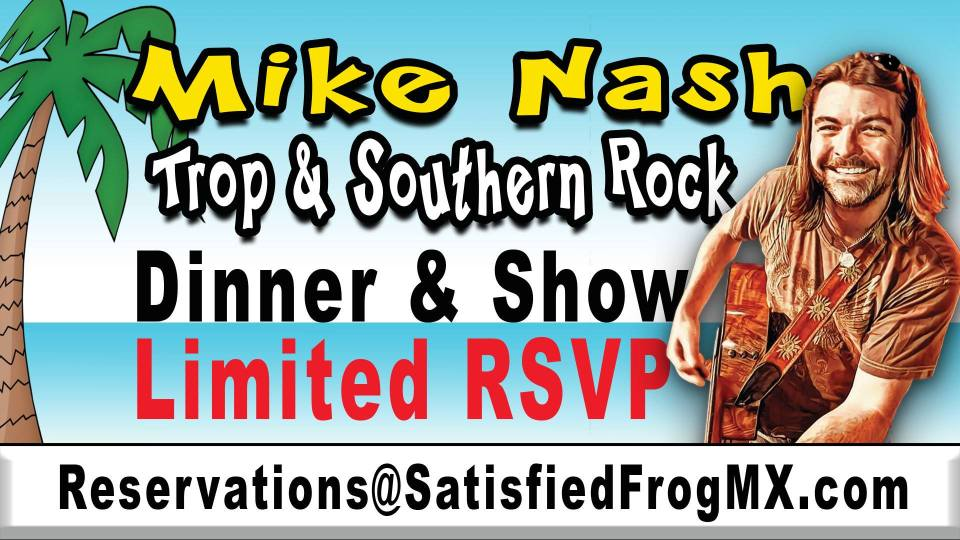 Mike Nash Dinner & a Show! Trop & Southern Rock @ Satisfied Frog in the Old Port