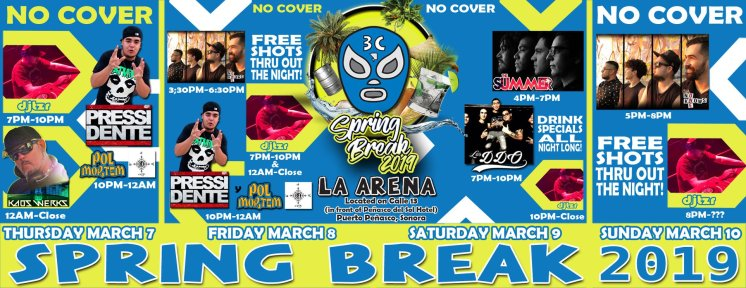 Arena-3c-Spring-Break-19 MARCHing in Rocky Point! RP360 Weekend Rundown!