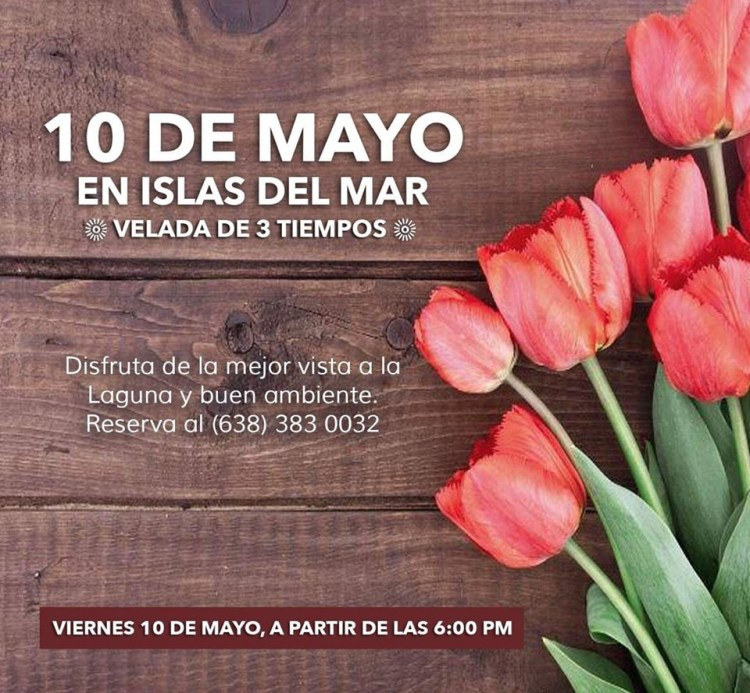 Islas-del-Mar-Mothers-Day Ideas for Mother's Day in Rocky Point!
