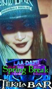 laa-daze-tekila Spring Break RP2020