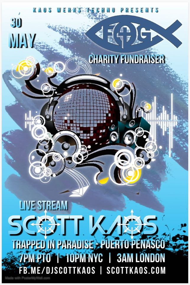 30-may-family-of-god-dj-scott 5.30  Trapped in Paradise VI w/DJ Scott Kaos - Fundraiser for Family of God