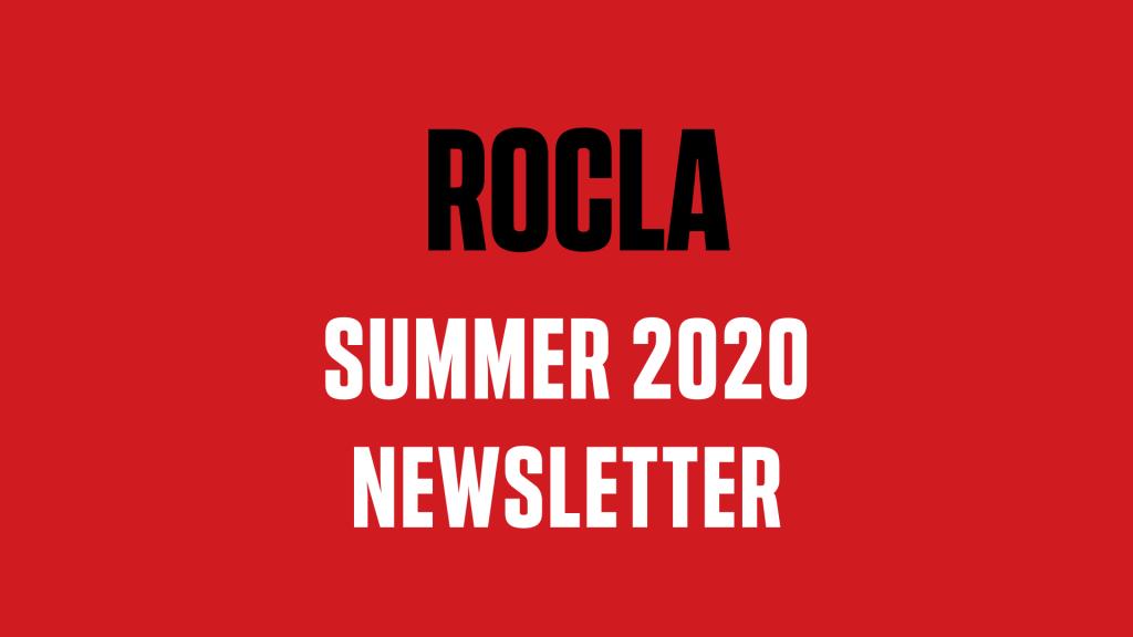 ROCLA Summer 2020 Newsletter