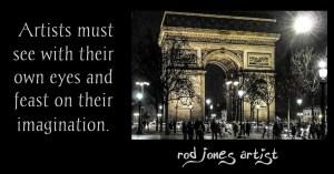 Rod Jones Artist Quotes