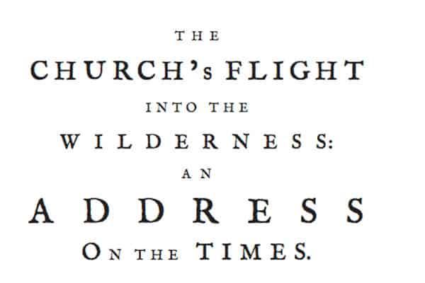 Election Sermon Series: The Church's Flight into the Wilderness