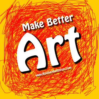 Make Better Art
