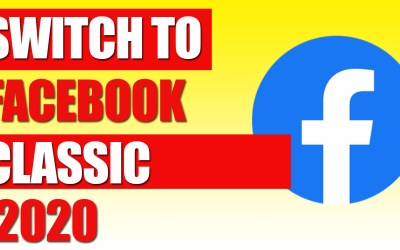 Switch To Facebook Classic 2020