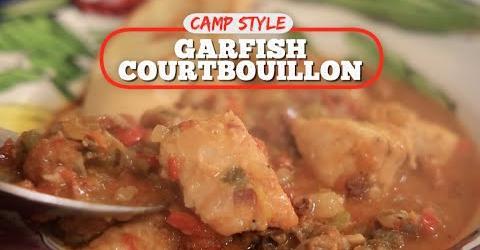 Camp-Style Garfish Courtbouillon with Chef John Folse!