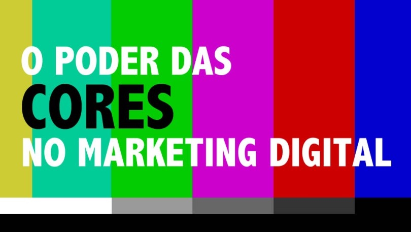 O poder das cores no marketing digital