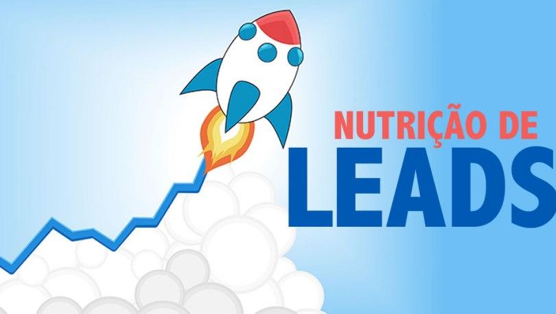 Qual a importância da nutrição de leads para o seu negócio