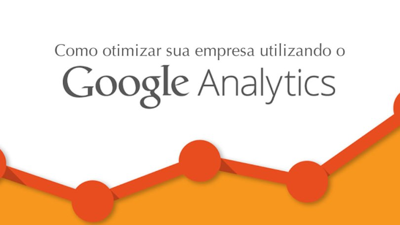 Como otimizar sua empresa utilizando o Google Analytics