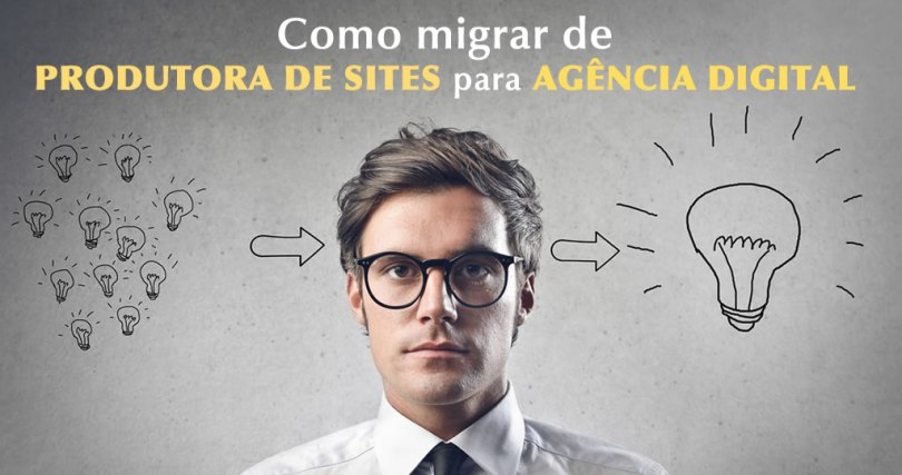 Como migrar produtora de sites para agencia digital - rodrigo maciel consultor marketing digital