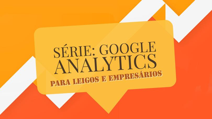 MKTFLIX: Google Analytics para Leigos e Empresários