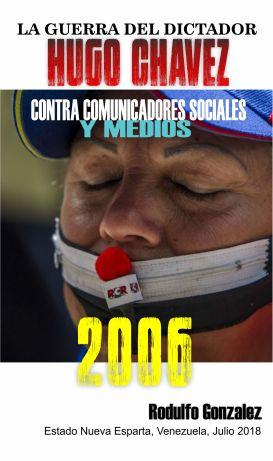 La Guerra de Chavez contra los Medios de Comunicacion