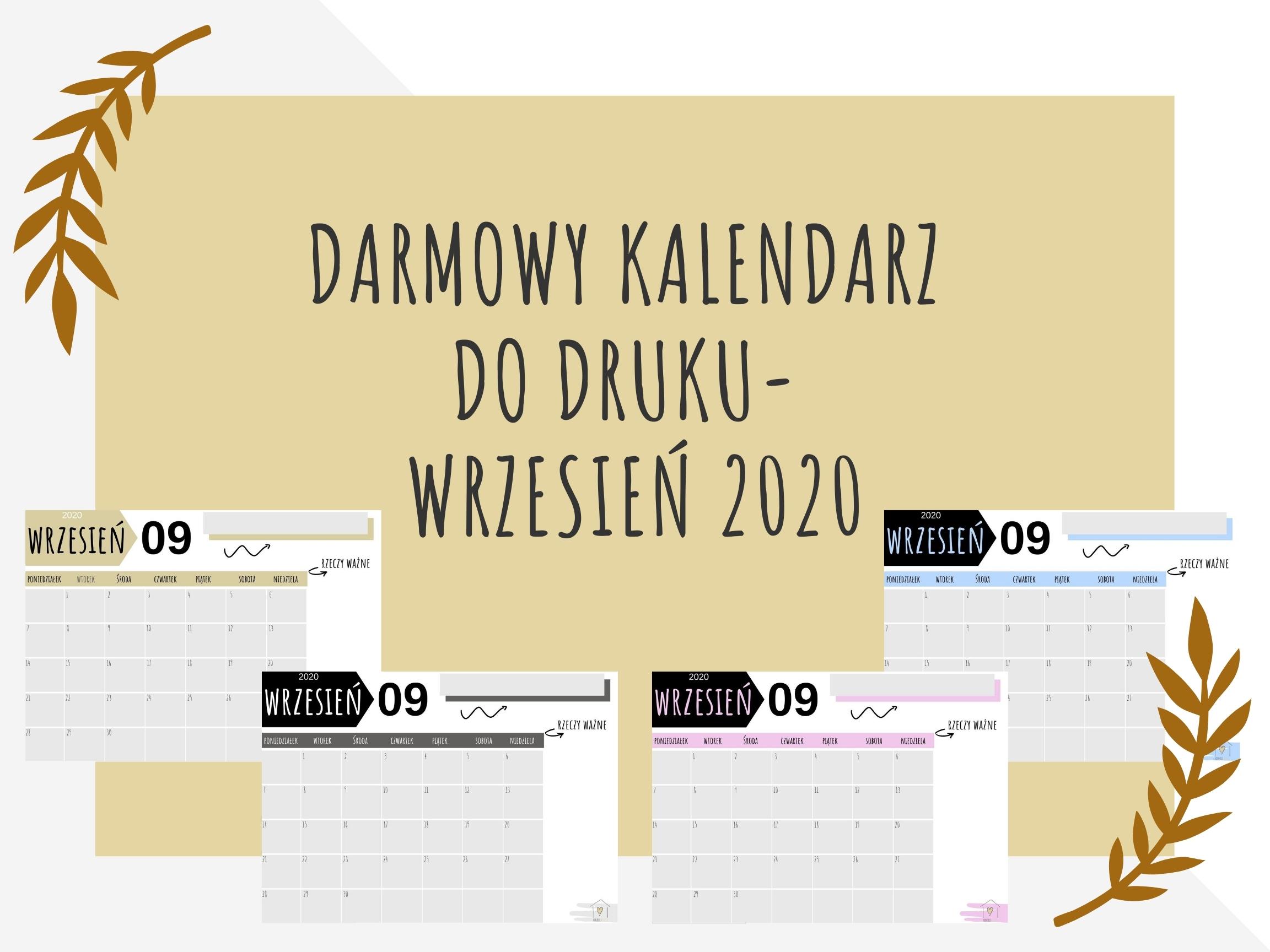 Darmowy kalendarz DO DRUKU- WRZESIEŃ 2020
