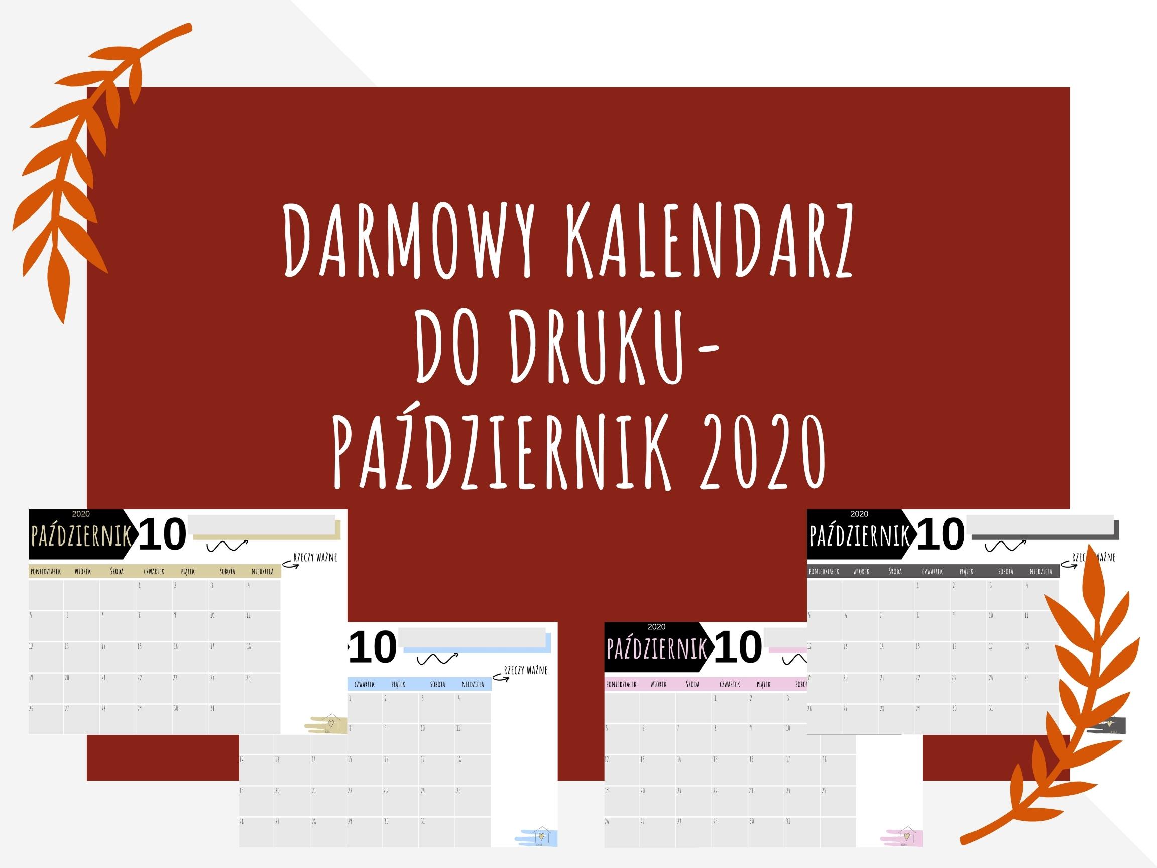 Darmowy kalendarz do druku- Październik 2020