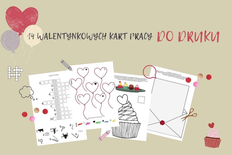 Walentynkowe karty pracy dla dzieci DO DRUKU 2021- pobierz, drukuj, baw się!