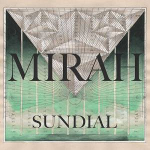 Mirah - Sundial 2017