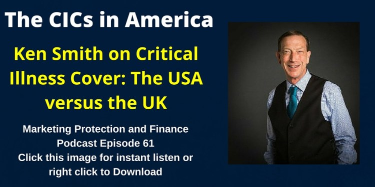 Ken Smith on Critical Illness Cover: The USA versus the UK
