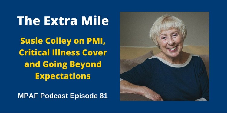 Susie Colley on PMI, Critical Illness Cover and Going Beyond Expectations