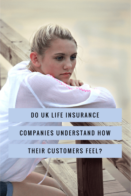 The empathy effect: Do UK life insurance companies understand how their customers feel?