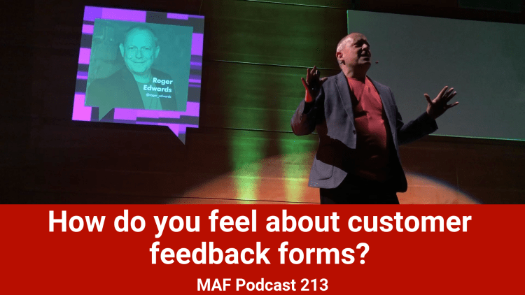 How do you feel about customer feedback forms? MAF213