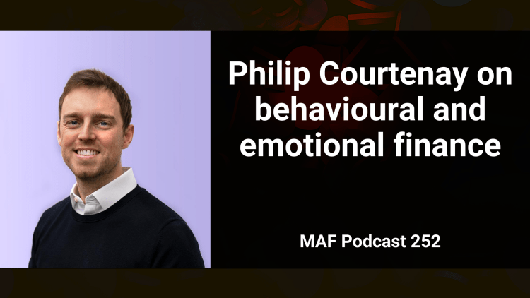 Philip Courtenay on behavioural and emotional finance - MAF252