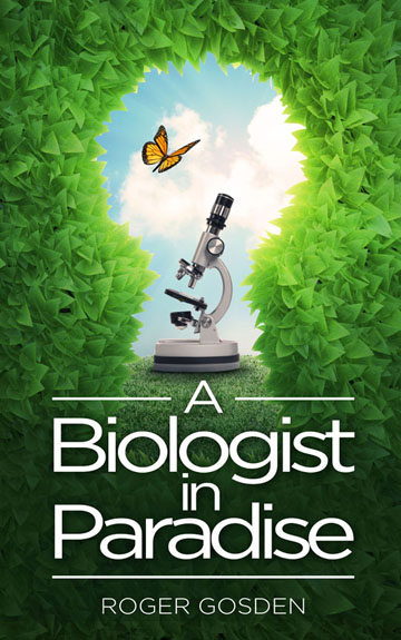 A Biologist in Paradise