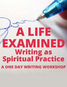 A Life Examined: A One Day Writing Workshop