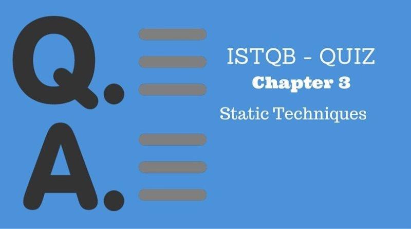 ISTQB - QUIZ - Chapter 3 - Static Techniques
