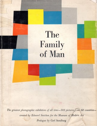 """""""The Family of Man,"""" 1955, created by Edward Steichen"""