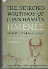 """The Selected Writings of Juan Ramón Jiménez,"" translated by H. R. Hays (New York: Farrar, Straus and Cudahy, 1957)"
