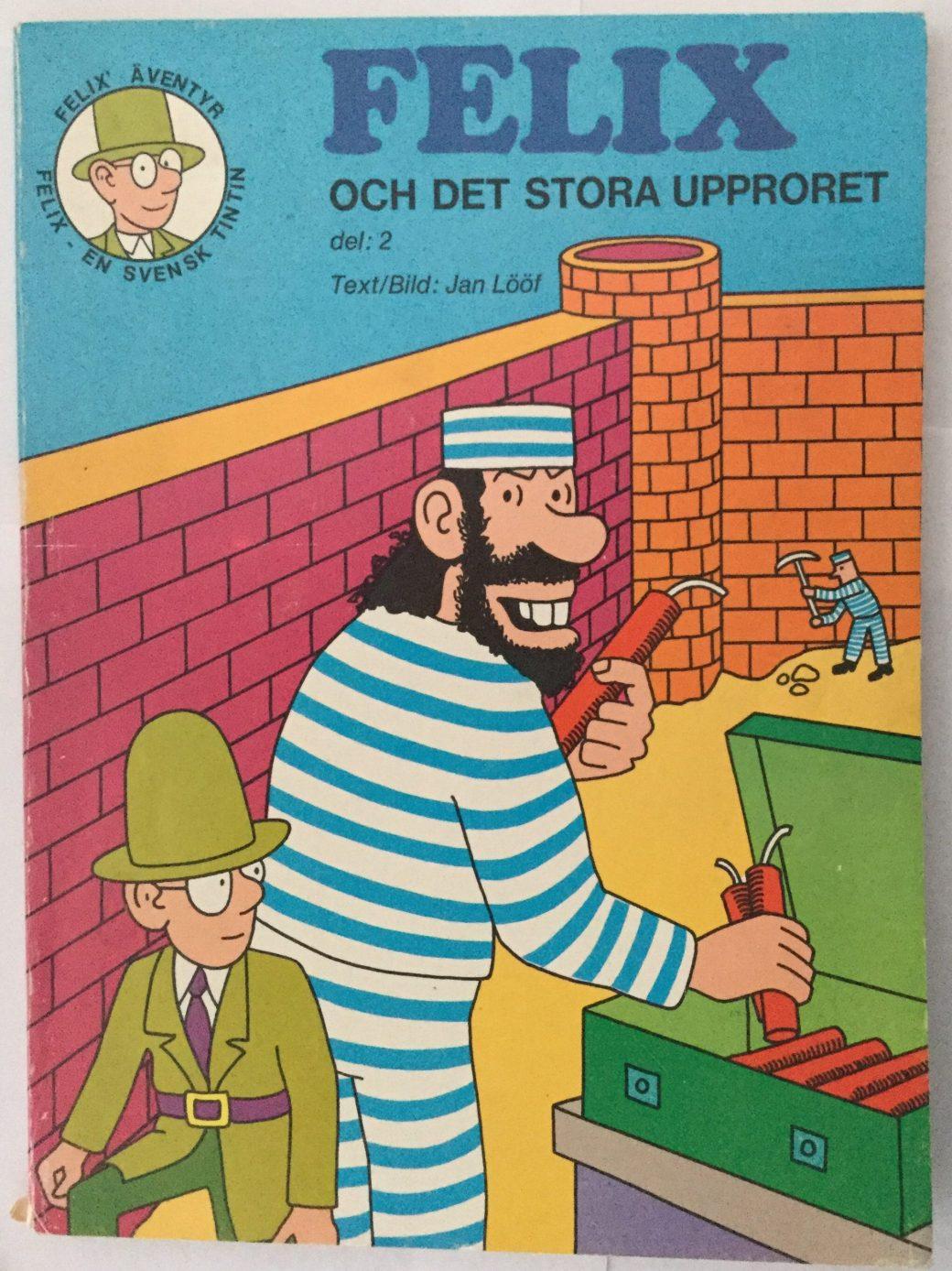 Felix och det stora upproret av Carlsen Comics