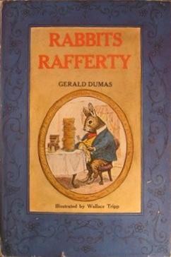 Jerry Dumas barnboken Rabbits Rafferty tillsammans med illustratören Wallace Tripp