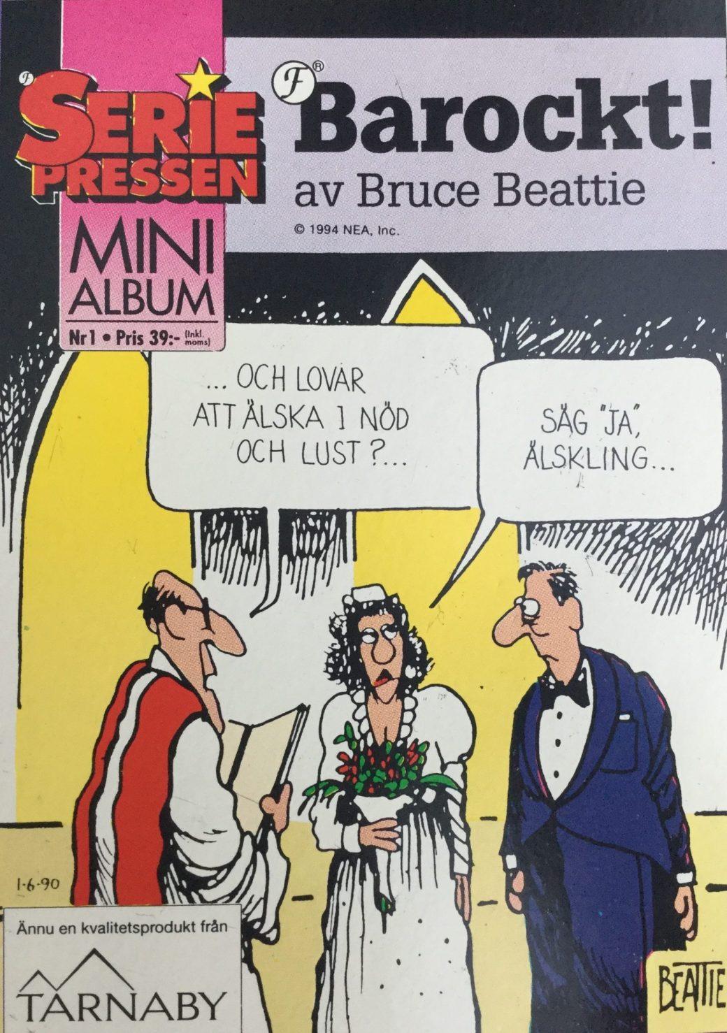 Barockt! fick en egen pocketutgåva i SeriePressen Minialbum nr 1, 1994
