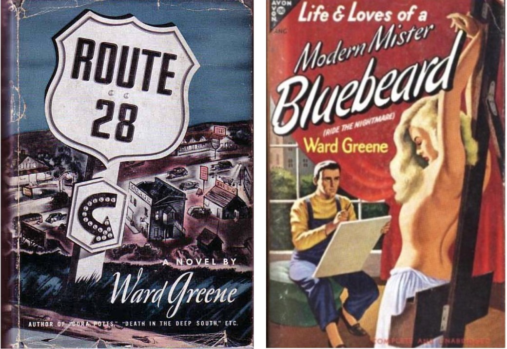 Ward Greene skrev romaner som Route 28 och Ride the Nightmare